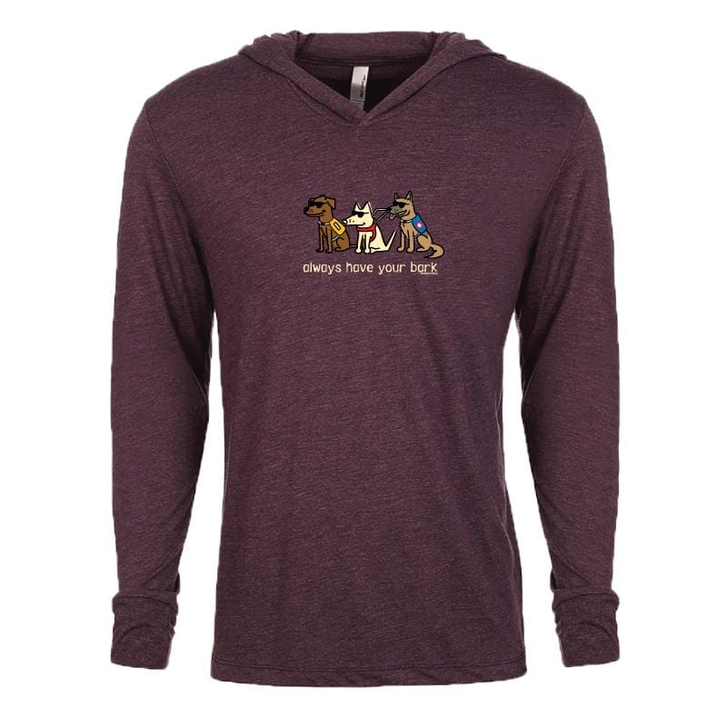 Always Have Your Bark - Long-Sleeve Hoodie T-Shirt