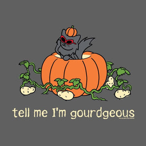 Tell Me I'm Gourdgeous - Lightweight Tee
