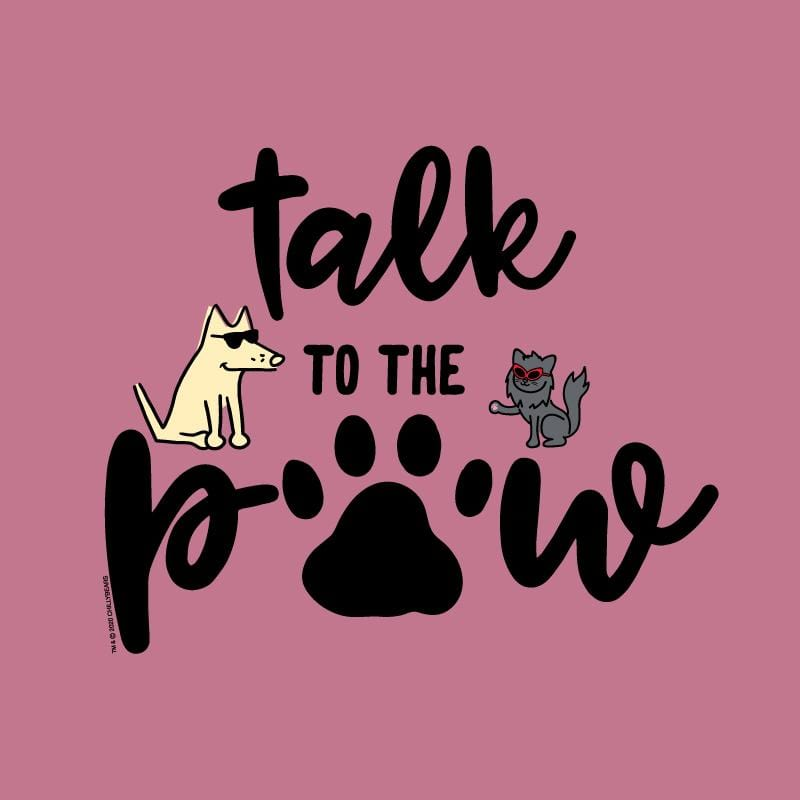 Talk To The Paw - Sweatshirt Pullover Hoodie