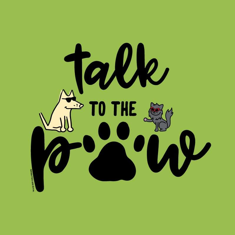 Talk To The Paw - Canvas Tote