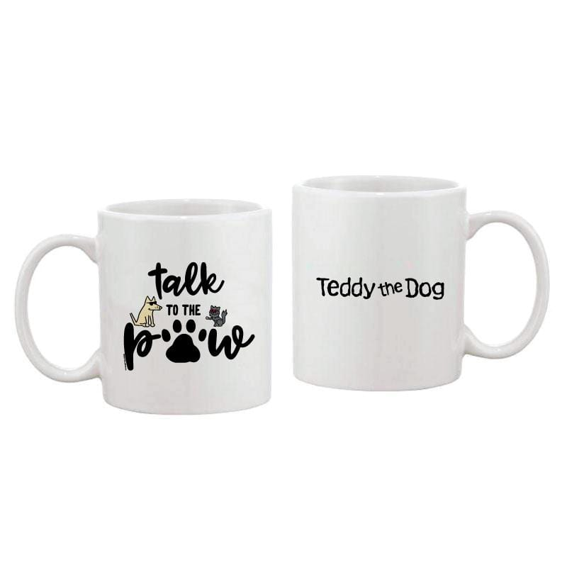 Talk To The Paw - Coffee Mug