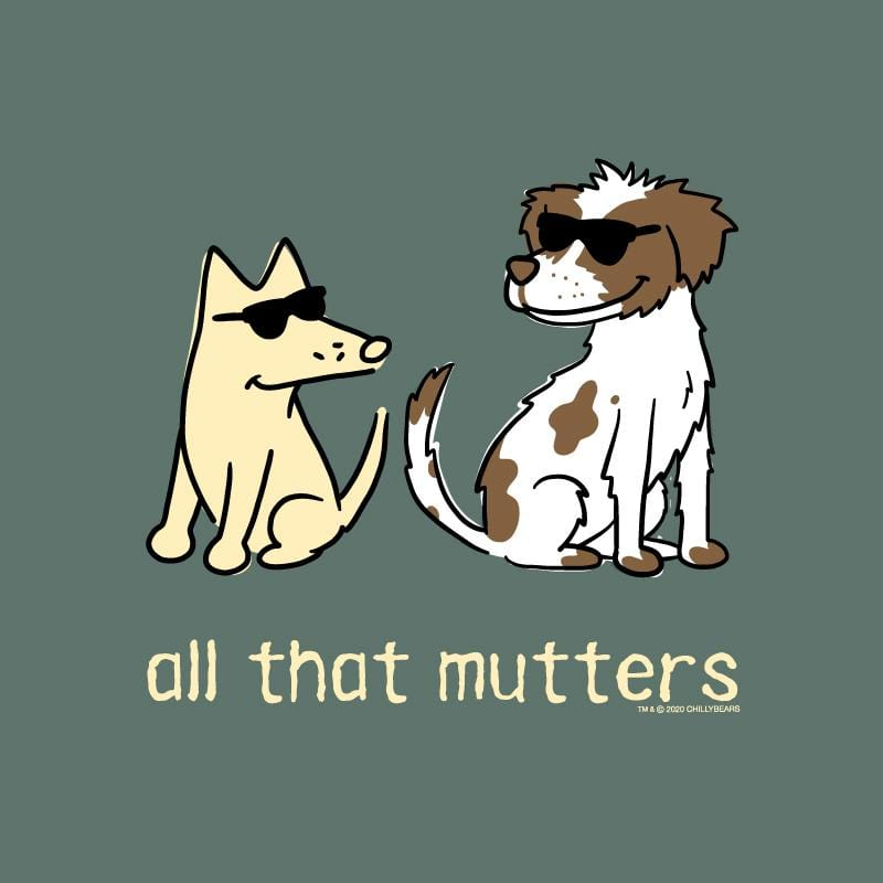 All That Mutters - Sweatshirt Pullover Hoodie
