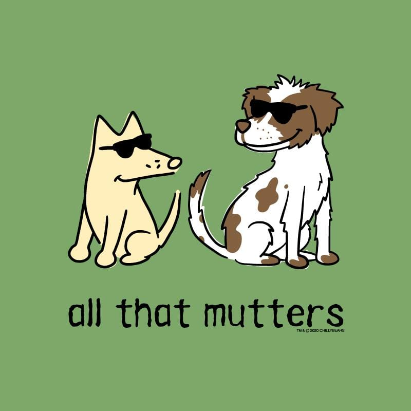 All That Mutters - Lightweight Tee
