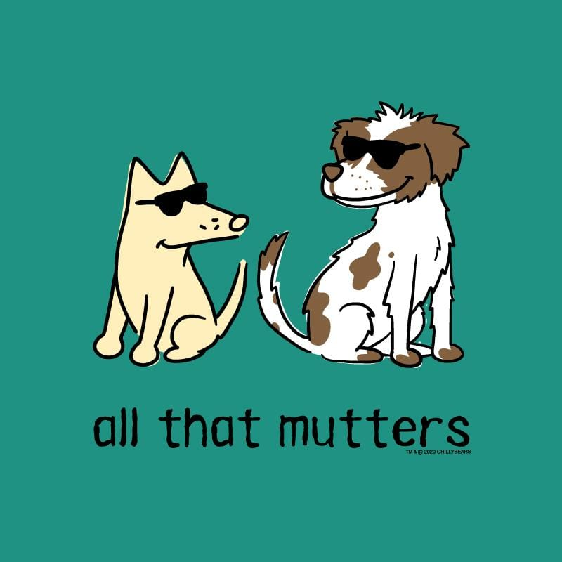 All That Mutters - Ladies Long-Sleeve T-Shirt