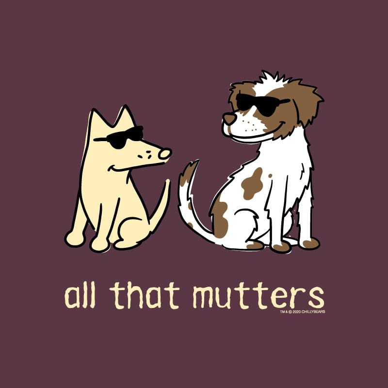 All That Mutters - Long-Sleeve Hoodie T-Shirt