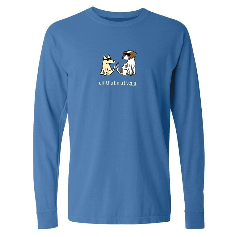 All That Mutters - Classic Long-Sleeve T-Shirt