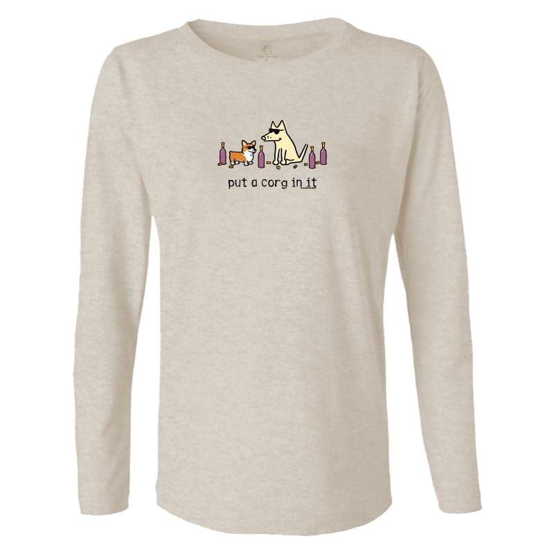 Put A Corg In It - Ladies Long-Sleeve T-Shirt