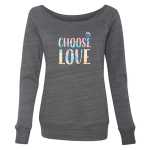 Choose Love - Big Tie Dye Letters - Ladies Wide Neck Fleece