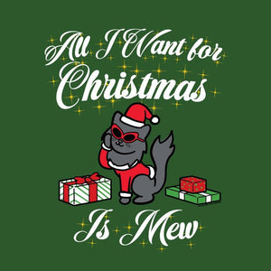 All I Want For Christmas Is Mew - Classic Tee