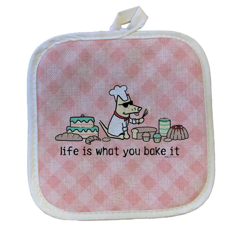 Life Is What You Bake It - Pot Holder
