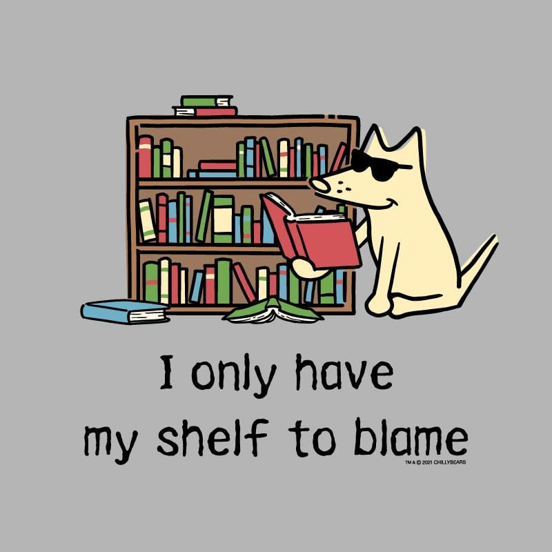 I Only Have My Shelf To Blame - Lightweight Tee