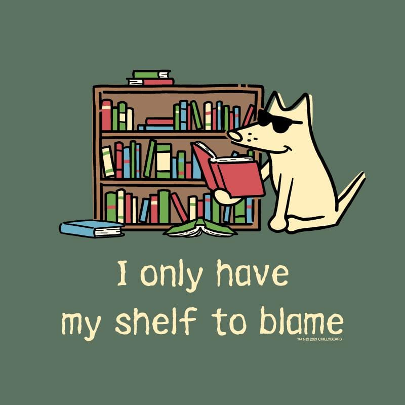 I Only Have My Shelf To Blame - Classic Long-Sleeve T-Shirt