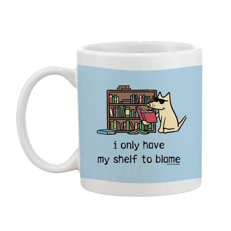 I Only Have My Shelf To Blame - Coffee Mug