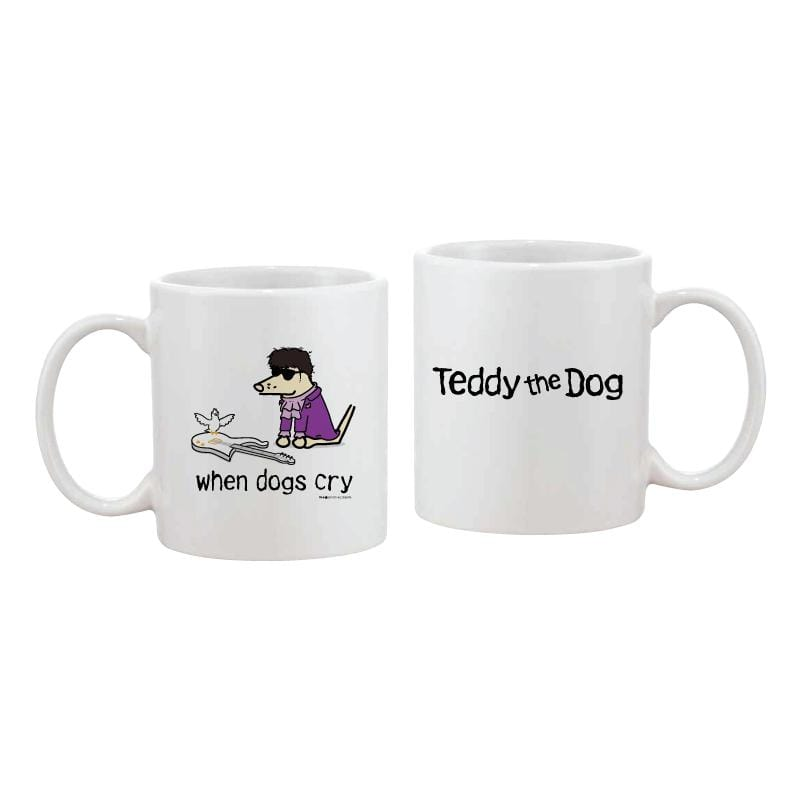 When Dogs Cry - Coffee Mug