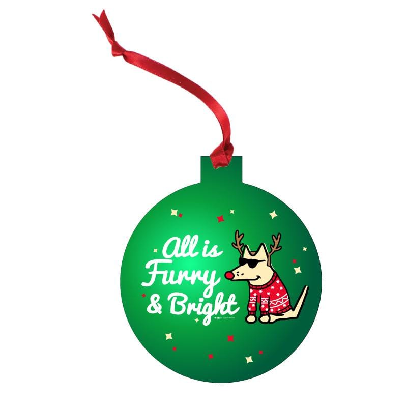All Is Furry And Bright - Aluminum Christmas Ornament