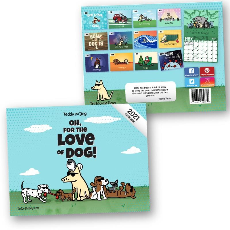 2021 Oh, For The Love Of Dog! Calendar