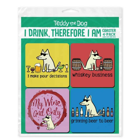 I Drink, Therefore I Am Coaster 4-Pack - Teddy the Dog T-Shirts and Gifts