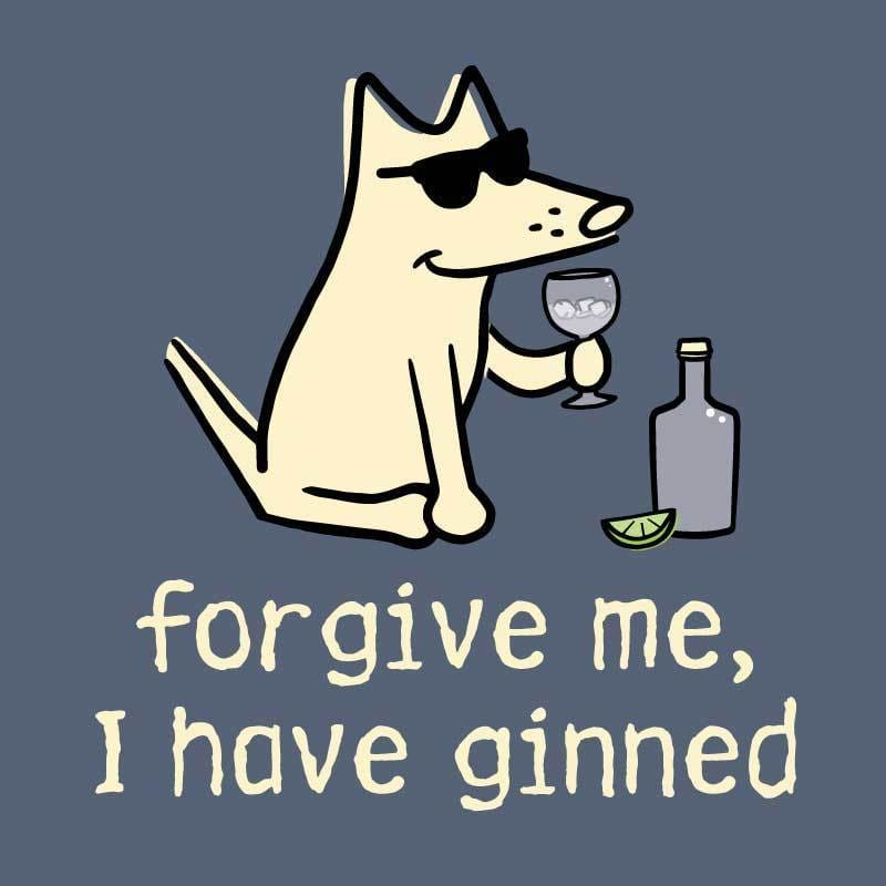 Forgive Me, I Have Ginned - Classic Tee - Teddy the Dog T-Shirts and Gifts
