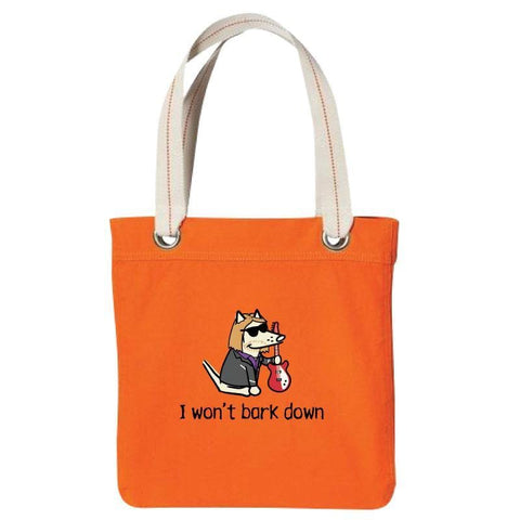 I Won't Bark Down - Canvas Tote - Teddy the Dog T-Shirts and Gifts