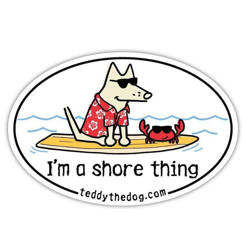 I'm a Shore Thing - Car Magnet