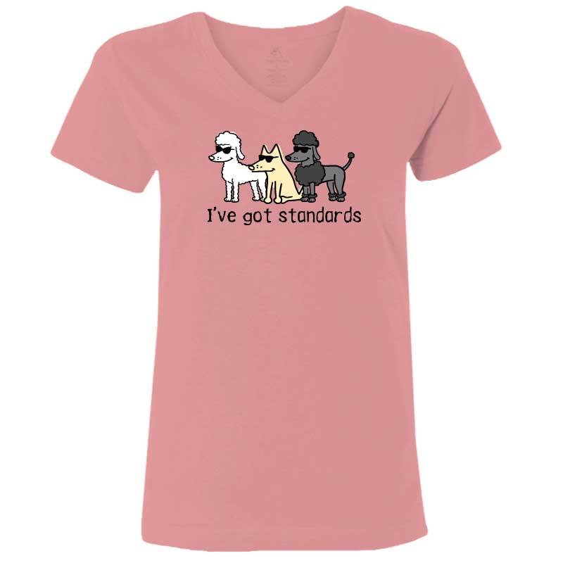 I've Got Standards - Ladies T-Shirt V-Neck