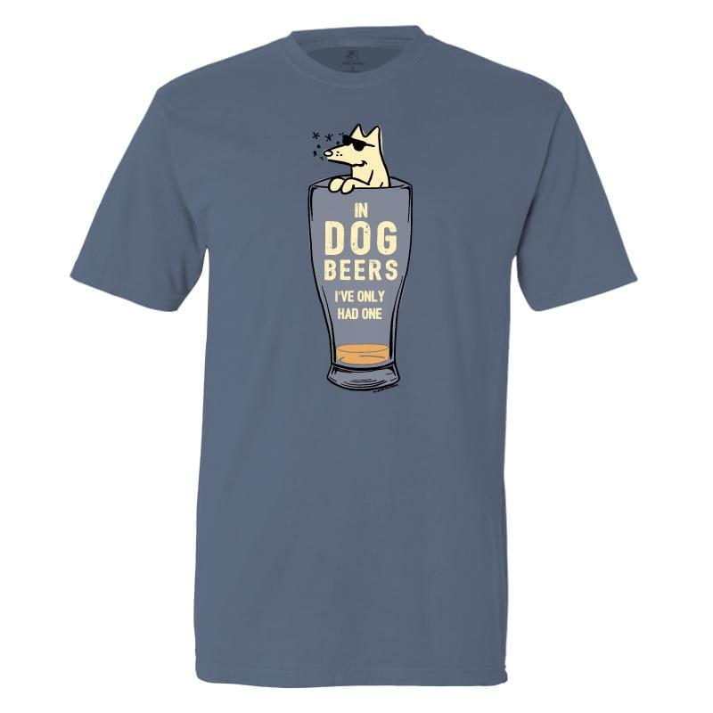 In Dog Beers I've Only Had One - Classic Tee