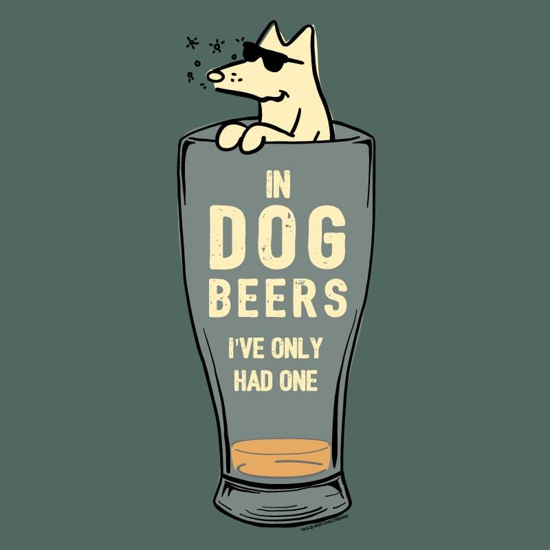 In Dog Beers I've Only Had One - Lightweight Tee