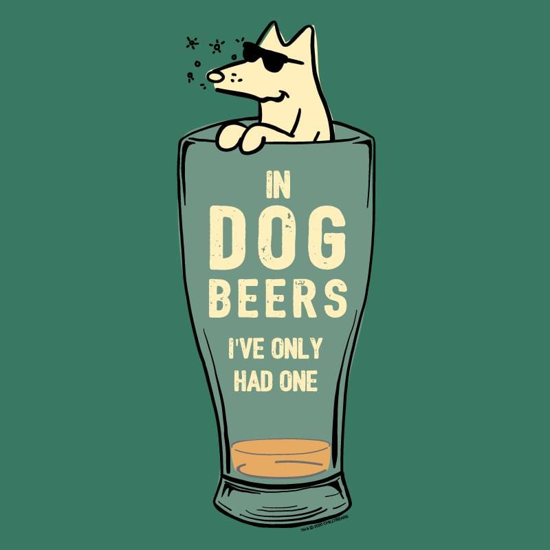 In Dog Beers I've Only Had One - Mens Tank