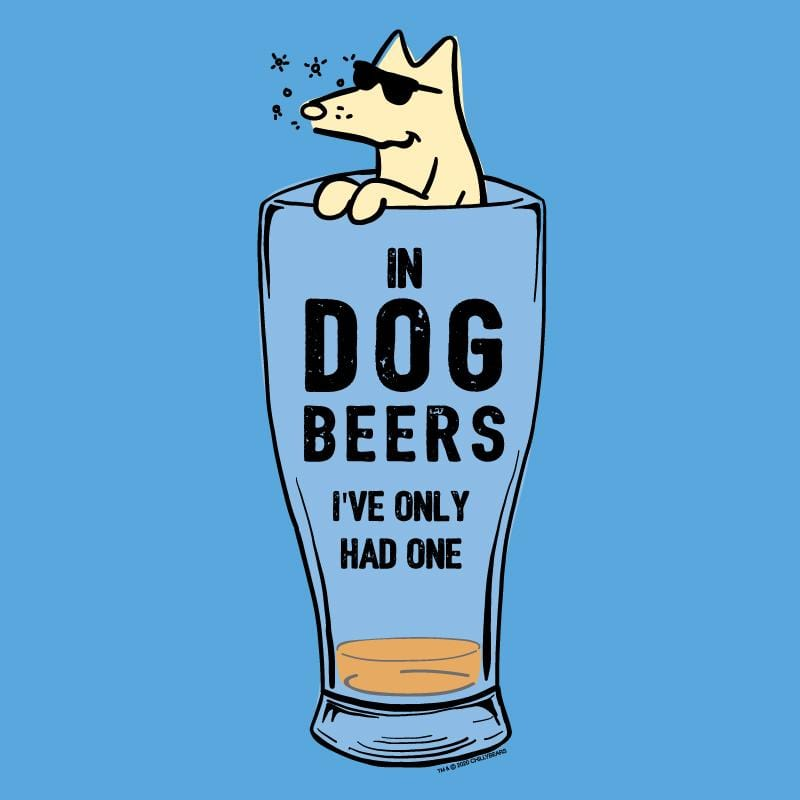 In Dog Beers I've Only Had One - Ladies Tank Top