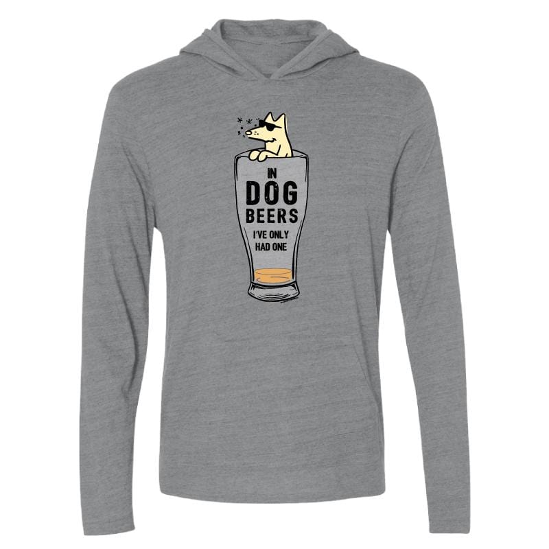 In Dog Beers I've Only Had One - Long-Sleeve Hoodie T-Shirt