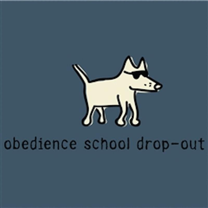 Obedience School Dropout T-Shirt - Classic Garment Dyed - Teddy the Dog T-Shirts and Gifts