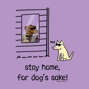 Stay Home, For Dog's Sake! - Ladies T-Shirt V-Neck