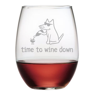 Time To Wine Down - Wine Glass