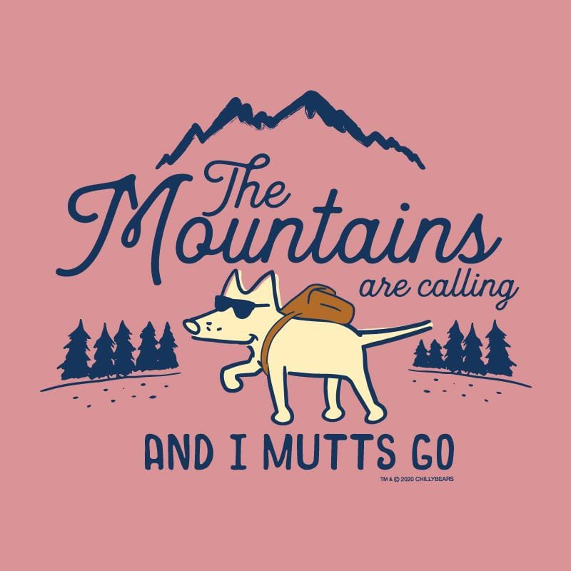 The Mountains Are Calling And I Mutts Go  - Ladies T-Shirt V-Neck