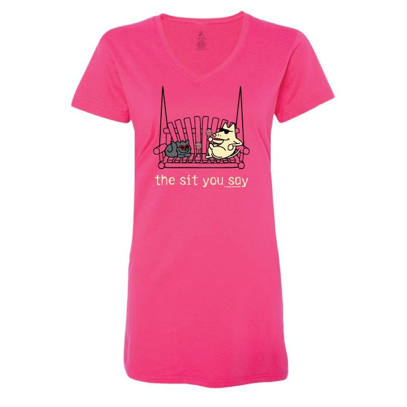 The Sit You Say - Ladies Night T-Shirt
