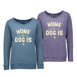 Home Is Where The Dog Is - Reverse Crew Neck Sweatshirt