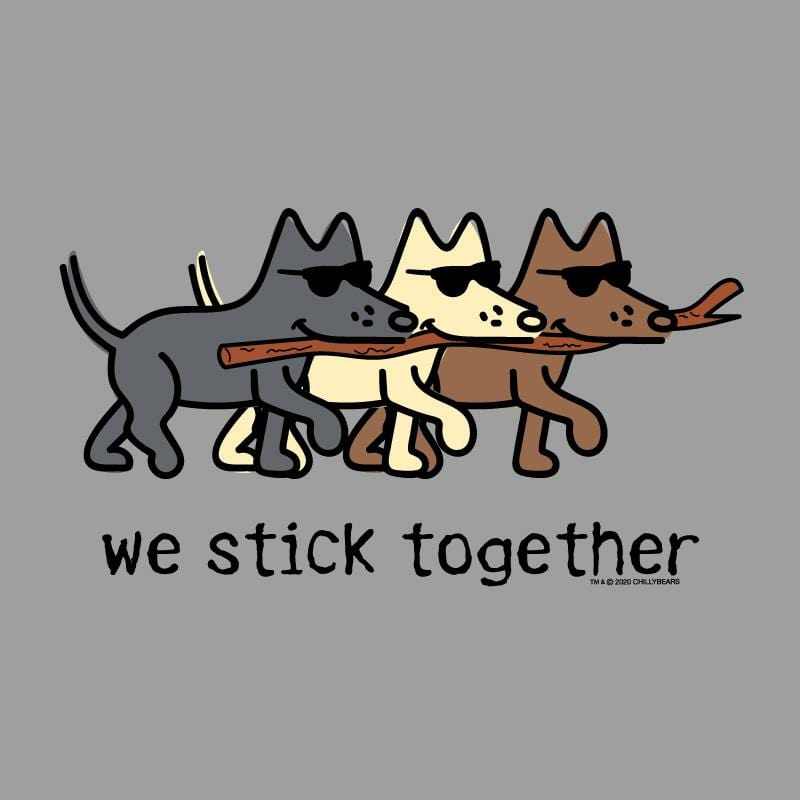 We Stick Together  - T-Shirt - Kids