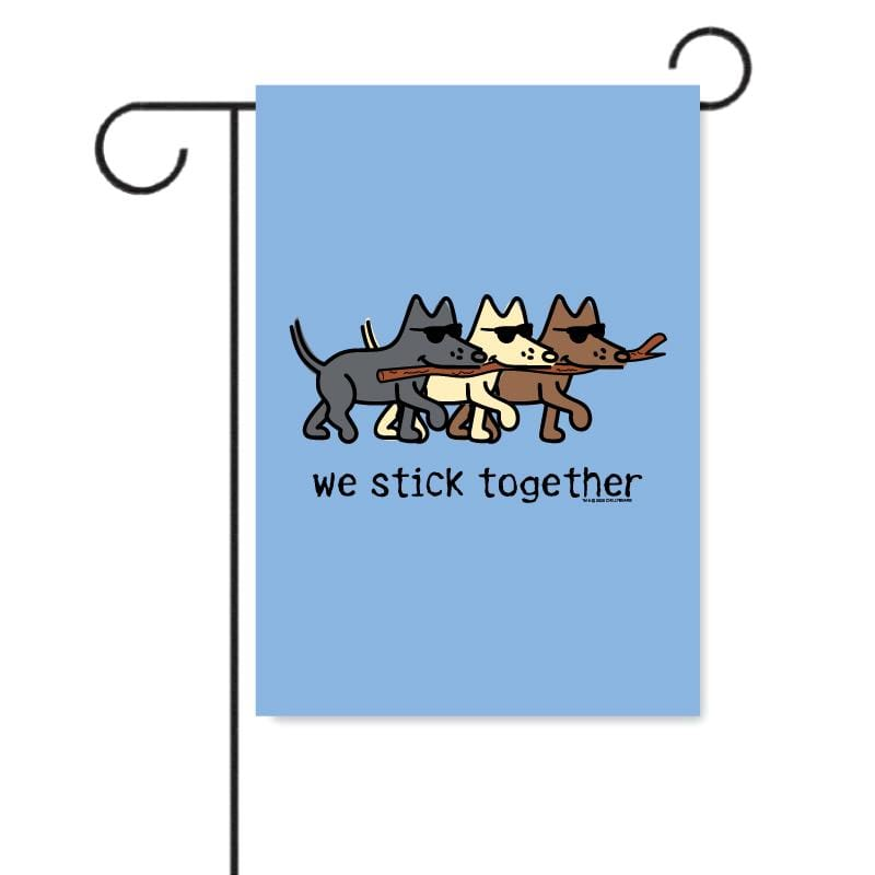 We Stick Together - Garden Flag