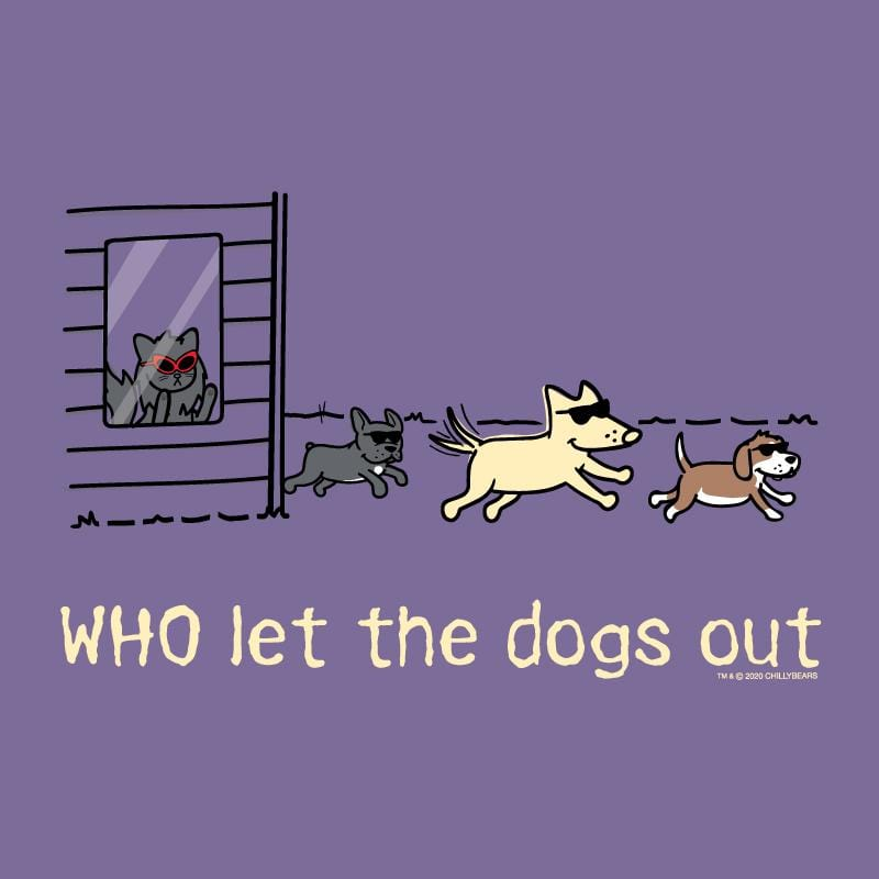 WHO Let The Dogs Out - Lightweight Tee