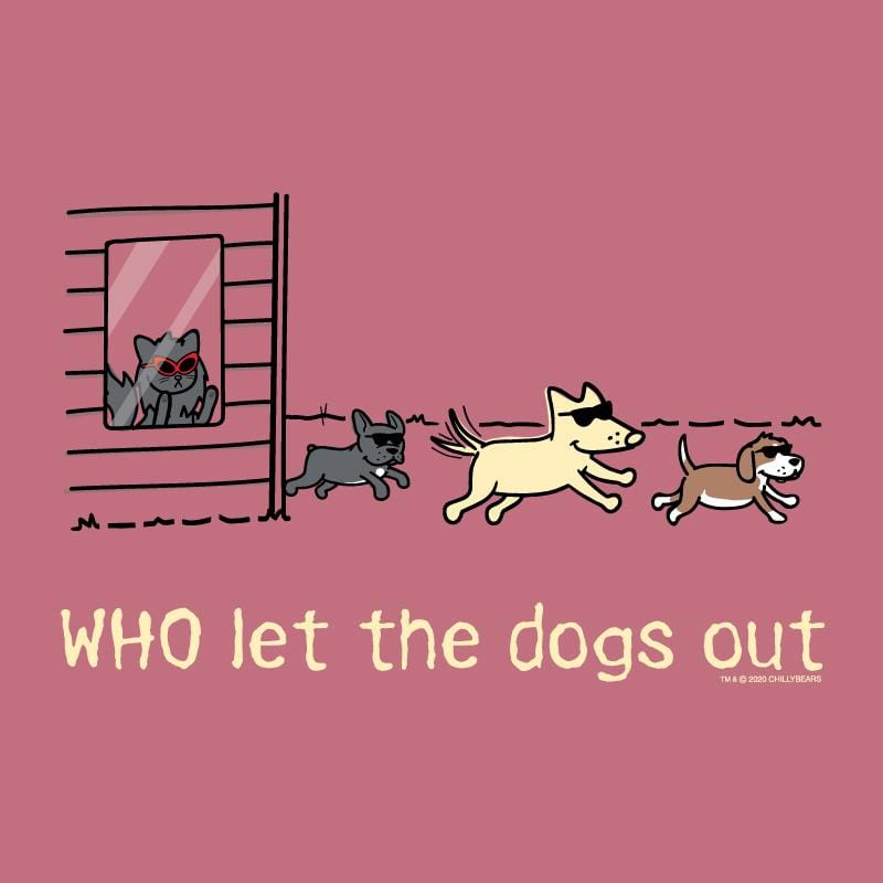 WHO Let The Dogs Out - Sweatshirt Pullover Hoodie