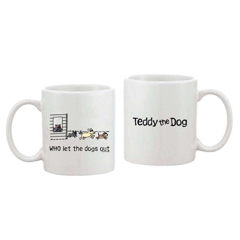 WHO Let The Dogs Out - Coffee Mug