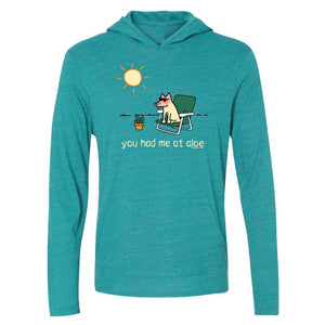 You Had Me At Aloe - Long-Sleeve Hoodie T-Shirt