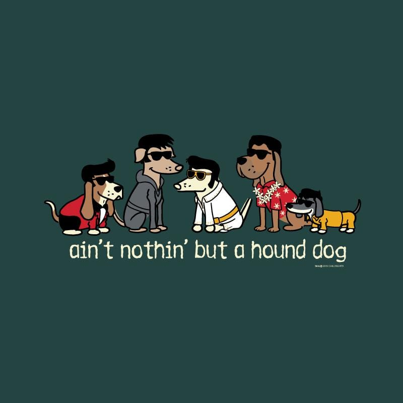 Ain't Nothin' But A Hound Dog  - Classic Long-Sleeve T-Shirt