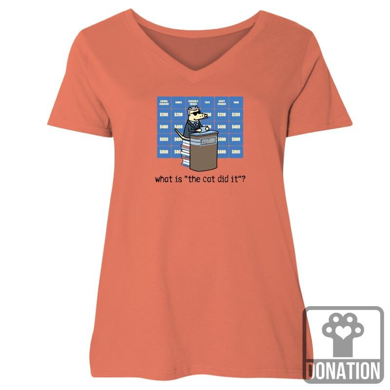 "What Is ""The Cat Did It""? - Ladies Curvy V-Neck Tee"