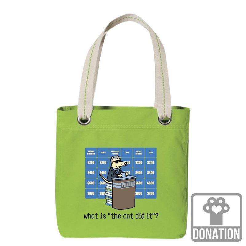 "What Is ""The Cat Did It""? - Canvas Tote"