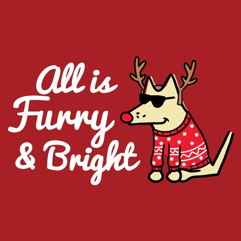 All Is Furry and Bright - Ladies Long-Sleeve T-Shirt