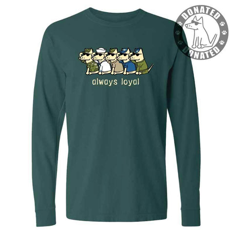 Always Loyal - Classic Long-Sleeve T-Shirt