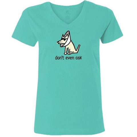 dont even ask ladies v neck t-shirt