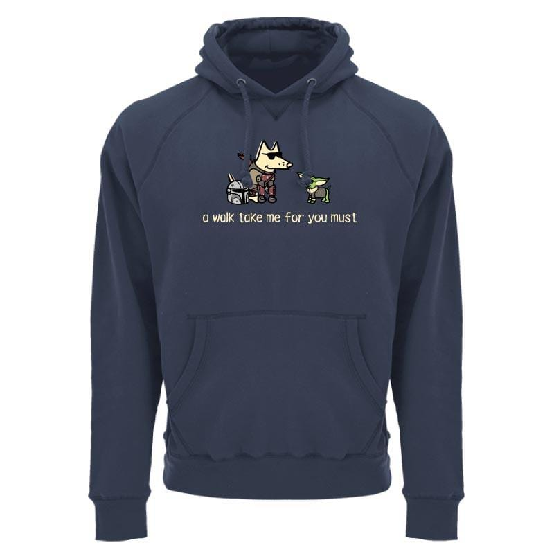 A Walk Take Me For You Must - Sweatshirt Pullover Hoodie