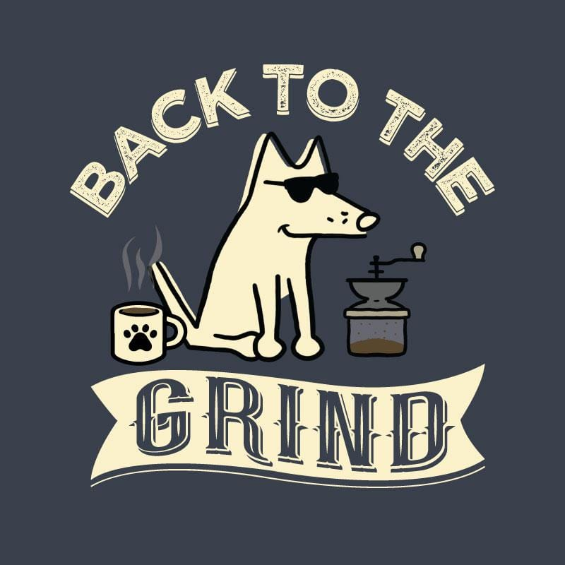 Back To The Grind - Classic Tee